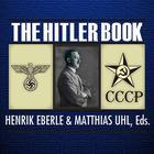 The Hitler Book by Henrik Eberle, Matthias Uhl