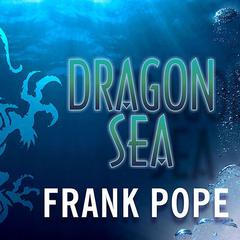 Dragon Sea by Frank Pope
