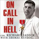 On Call in Hell by Cdr. Richard Jadick
