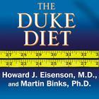 The Duke Diet by Howard J. Eisenson, MD, Martin Binks, PhD