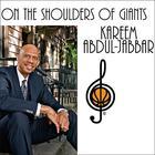 On the Shoulders of Giants by Kareem Abdul-Jabbar, Raymond Obstfeld
