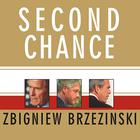 Second Chance by Zbigniew Brzezinski