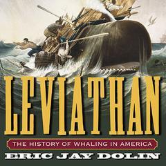 Leviathan by Eric Jay Dolin