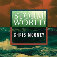 Storm World by Chris Mooney
