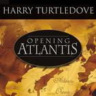 Opening Atlantis by Harry Turtledove
