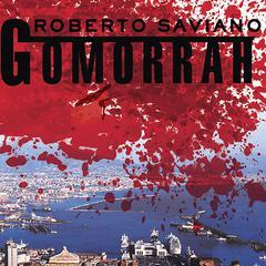 Gomorrah by Roberto Saviano