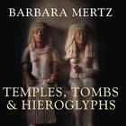 Temples, Tombs, and Hieroglyphs by Elizabeth Peters