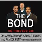 The Bond by Sampson Davis, Rameck Hunt, George Jenkins, Margaret Bernstein