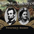 House of Abraham by Stephen Berry
