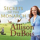 Secrets of the Monarch by Allison DuBois