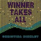 Winner Takes All by Christina Binkley