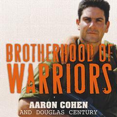 Brotherhood of Warriors by Aaron Cohen, Douglas Century