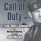"Call of Duty by Lt. Lynn ""Buck"" Compton, Marcus Brotherton"