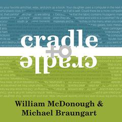 Cradle to Cradle by William McDonough, Michael Braungart