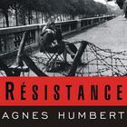 Résistance by Agnés Humbert, Barbara Mellor