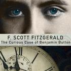 The Curious Case of Benjamin Button, and Other Jazz Age Tales by F. Scott Fitzgerald