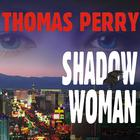 Shadow Woman by Thomas Perry