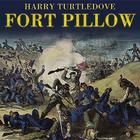 Fort Pillow by Harry Turtledove