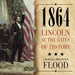1864 by Charles Bracelen Flood