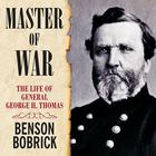 Master of War by Benson Bobrick