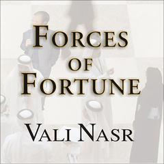 Forces of Fortune by Vali Nasr