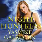 Night Huntress by Yasmine Galenorn