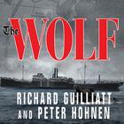 The Wolf by Richard Guilliatt, Peter Hohnen