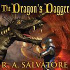 The Dragon's Dagger by R. A. Salvatore