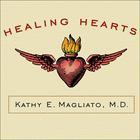 Healing Hearts by Kathy E. Magliato