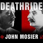 Deathride by John Mosier