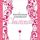 Chastened by Hephzibah Anderson