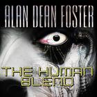 The Human Blend by Alan Dean Foster