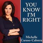 You Know I'm Right by Michelle Caruso-Cabrera