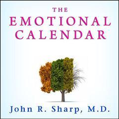 The Emotional Calendar by John R. Sharp