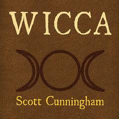 Wicca by Scott Cunningham