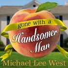 Gone with a Handsomer Man by Piper Maitland