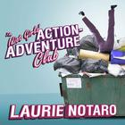 The Idiot Girls' Action-Adventure Club by Laurie Notaro