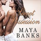Sweet Possession by Maya Banks