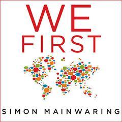 We First by Simon Mainwaring