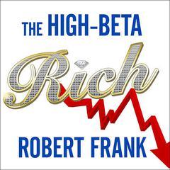 The High-Beta Rich by Robert Frank