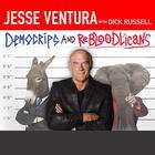 DemoCRIPS and ReBLOODlicans by Jesse Ventura