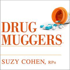 Drug Muggers by Suzy Cohen, RPh