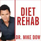 Diet Rehab by Dr. Mike Dow