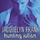 Hunting Julian by Jacquelyn Frank