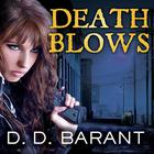 Death Blows by D. D. Barant