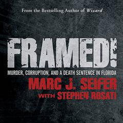Framed! by Marc J. Seifer