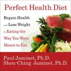 Perfect Health Diet by Paul Jaminet, Shou-Ching Jaminet