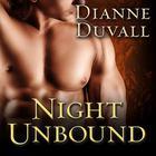 Night Unbound by Dianne Duvall