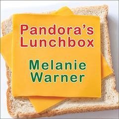 Pandora's Lunchbox by Melanie Warner