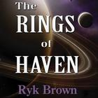 The Rings of Haven by Ryk Brown
